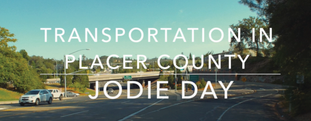Transportation in Placer County - Jodie Day